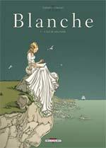 Blanche T1 : L'île de solitude (0), bd chez Delcourt de Chavant, Delf