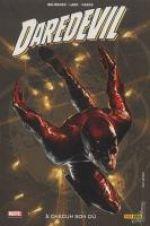 Daredevil - L'homme sans peur – 100% Marvel, T16 : A chacun son du (0), comics chez Panini Comics de Brubaker, Lark, Gaudiano, Weeks, Hollingsworth, Djurdjevic
