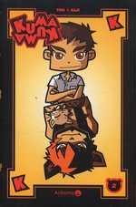 Kuma Kuma T2, manga chez Ankama de Yuki, Kaji
