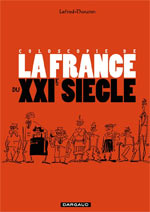 Coloscopie de la France du XXIe siècle, bd chez Dargaud de Lefred-Thouron