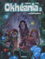 Okhéania T3 : Les profondeurs (0), bd chez Dargaud de Corbeyran, Picard, Brants