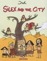 Silex and the city T1, bd chez Dargaud de Jul