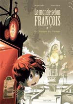 Le monde selon François T3 : Le maître du temps (0), bd chez Dupuis de Zabus, Collin