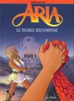 Aria T32 : Le diable recomposé (0), bd chez Dupuis de Weyland, Weyland