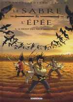 Le sabre et l'épée T4 : Le mont des neuf merveilles (0), bd chez Delcourt de Chauvel, Boivin, Araldi, Basset