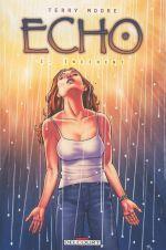 Echo T1 : Incident (0), comics chez Delcourt de Moore