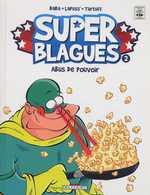 Super blagues T2 : Abus de pouvoir (0), bd chez Delcourt de Lapuss', Baba, Tartuff