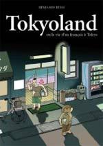 Tokyoland, bd chez 12 bis de Reiss