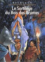 Les compagnons du crépuscule T1 : Le sortilège du bois des brumes (0), bd chez 12 bis de Bourgeon