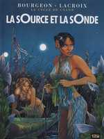 Le cycle de Cyann T1 : La sOurce et la sOnde (0), bd chez 12 bis de Lacroix, Bourgeon