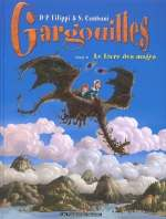 Gargouilles T6 : Le livre des mages (0), bd chez Les Humanoïdes Associés de Filippi, Camboni, Olivieri