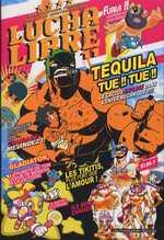 Lucha libre T11 : Plus vite tequila, tue ! Tue !, comics chez Les Humanoïdes Associés de Frissen, Reutimann, Bill, Mense, Witko, Gaultier, Gaubert