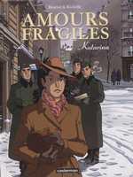 Amours fragiles T4 : Katarina (0), bd chez Casterman de Richelle, Beuriot, Smulkowski