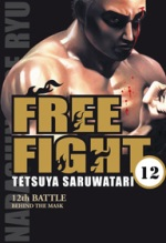 Free Fight - New tough T12, manga chez Tonkam de Saruwatari