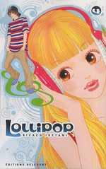 Lollipop T4, manga chez Delcourt de Iketani