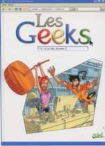 Les geeks T3 : Si ça rate, formate ! (0), bd chez Soleil de Gang, Labourot, Lerolle