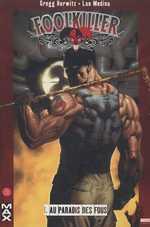 Foolkiller T1 : Au paradis des fous (0), comics chez Panini Comics de Hurwitz, Medina, Avalon studios