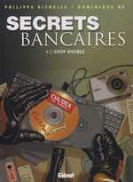 Secrets bancaires T2 : Coup double (0), bd chez Glénat de Richelle, Hé, Pradelle, Langlois
