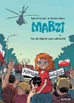 Marzi – cycle 1, T5 : Pas de liberté sans solidarité (0), bd chez Dupuis de Sowa, Savoia