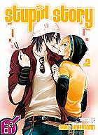 Stupid story T2, manga chez Taïfu comics de Hollmann