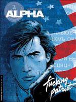 Alpha T11 : Fucking patriot, bd chez Le Lombard de Jigounov, Jigounov