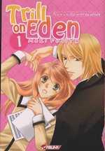 Trill on Eden T1, manga chez Asuka de Fujita