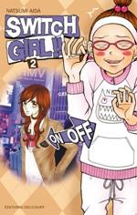 Switch girl  T2, manga chez Delcourt de Aida