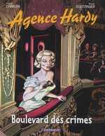 L'agence Hardy T6 : Au théâtre ce soir, bd chez Dargaud de Christin, Goetzinger