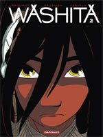 Washita T2, bd chez Dargaud de Gauthier, Labourot, Lerolle