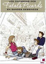 Les chansons des fatals picards en BD, bd chez Adalie de Ch'rouennais, Lozé, Petit basque, David-verdoncq, Honel, Anton