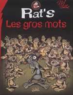 Rat's T10 : Les gros mots (0), bd chez Soleil de Corcal, Viala, P'tiluc, Garcia, Perdriset, Lebreton
