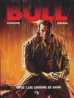 Bull T1 : Les légions de sang (0), bd chez Joker de Buendia, Koriakine, Quemener