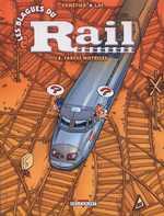 Les blagues du rail T1 : Farces motrices (0), bd chez Delcourt de Panetier, Lai, Checcaglini