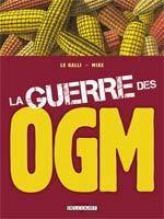 La guerre des OGM, bd chez Delcourt de Le Galli, Mike, Basset