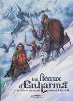 Les fléaux d'Enharma T1 : Le terreau des braves (0), bd chez Delcourt de Cordurié, Crety, Champelovier