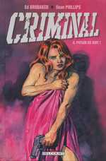 Criminal T4 : Putain de nuit ! (0), comics chez Delcourt de Brubaker, Phillips, Staples