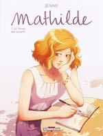 Mathilde T1 : Le temps des soupirs (0), bd chez Delcourt de Coridum, Jenny, Ludvin, Salami