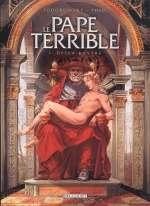 Le pape terrible T1 : Della Rovere (0), bd chez Delcourt de Jodorowsky, Caneshi, Gérard