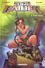 Tomb Raider T2 : Point mort (0), comics chez Delcourt de Jurgens, Park, Smith