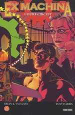 Ex Machina T6 : Court circuit (0), comics chez Panini Comics de Vaughan, Harris, Mettler