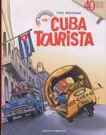 Les vacanciers T1 : Cuba tourista (0), bd chez Vents d'Ouest de Montagne, Lebeau