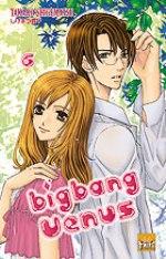 Big bang Venus  T6, manga chez Taïfu comics de Shigematsu