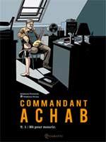 Commandant Achab T1 : Né pour mourir (0), bd chez Soleil de Piatzszek, Douay, Häflinger