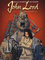 John Lord T1 : Bêtes sauvages (0), bd chez Les Humanoïdes Associés de Filippi, Laumond, Gérard
