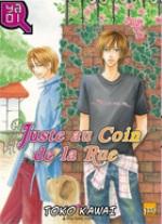 Juste au coin de la rue, manga chez Taïfu comics de Kawai