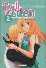Trill on Eden T2, manga chez Asuka de Fujita
