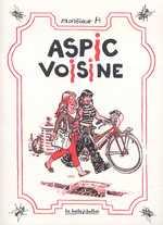 Aspic voisine, bd chez La boîte à bulles de Hureau