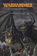 Warhammer T6 : L'armée des morts (0), comics chez Soleil de Gillen, Harris