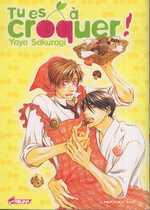 Tu es à croquer, manga chez Asuka de Sakuragi