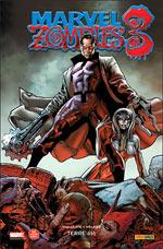Marvel Zombies T4 : Terre-616 (0), comics chez Panini Comics de Van Lente, Walker, Beaulieu, Land